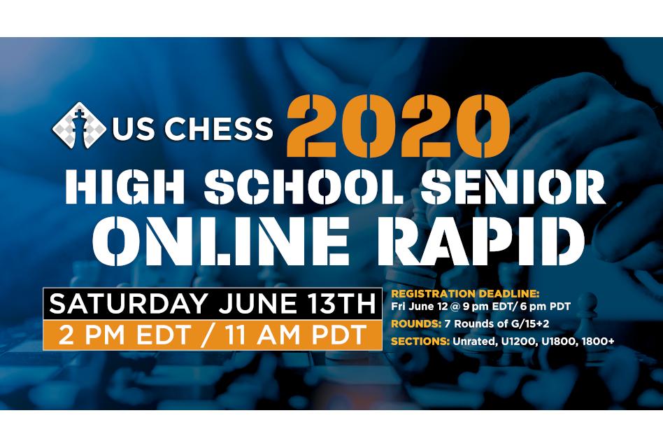 US Chess 2020 High School Senior Online Rapid