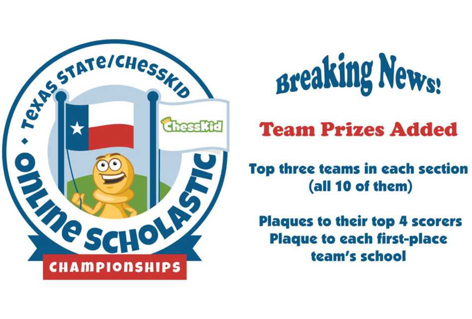 Team Prizes Added to Texas State/Chesski Online Scholastic