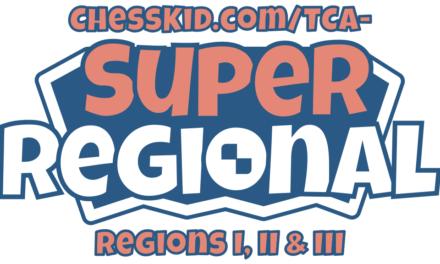 ChessKid.com/TCA Super Regional – Regions I, II, III