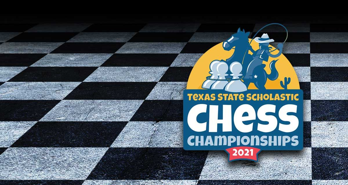 2021 Texas State Scholastic Chess Championships